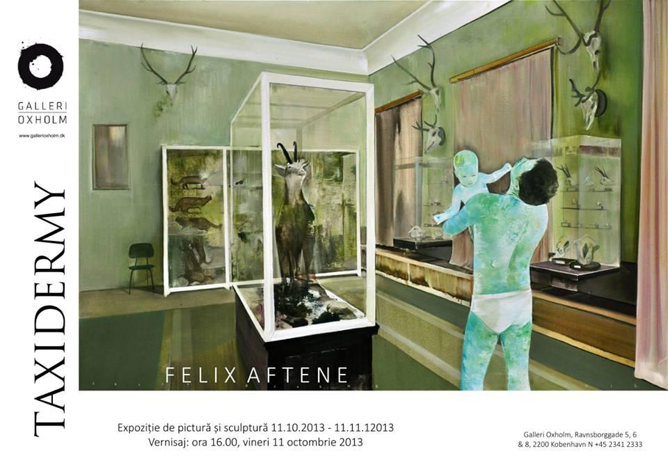 """Felix Aftene, """"Taxidermia"""" @ Galeria Oxholm, Copenhaga"""