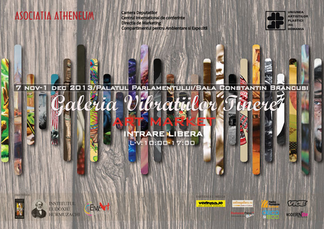 """""""Galeria Vibrațiilor Tinere"""" @ Sala de expoziții """"Constantin Brancuși"""" – Palatul Parlamentului, București"""
