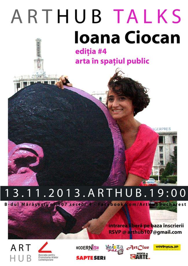 ART HUB Talks #4 cu Ioana Ciocan