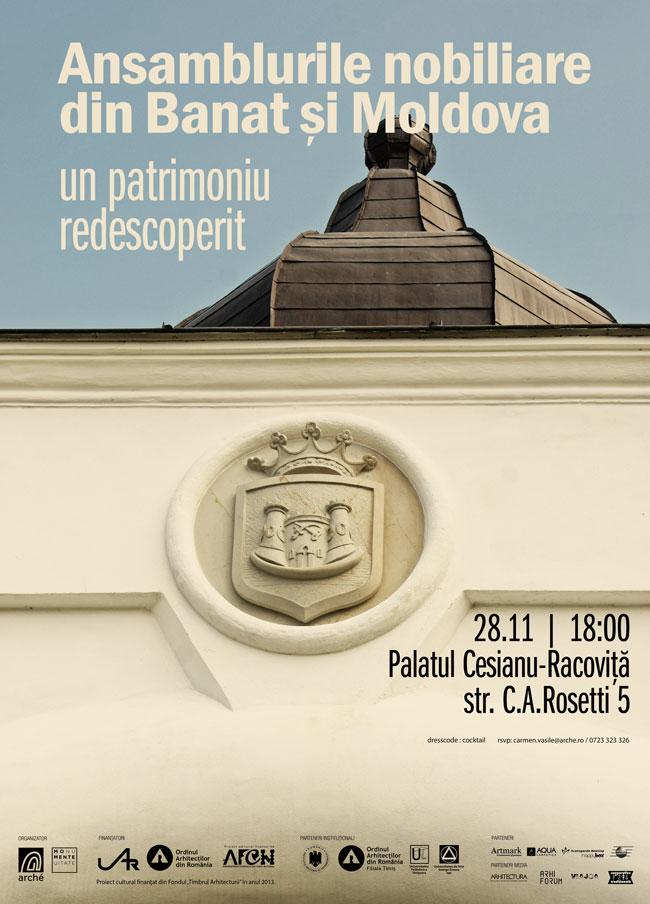 Ansamblurile nobiliare din Moldova şi Banat – un patrimoniu redescoperit