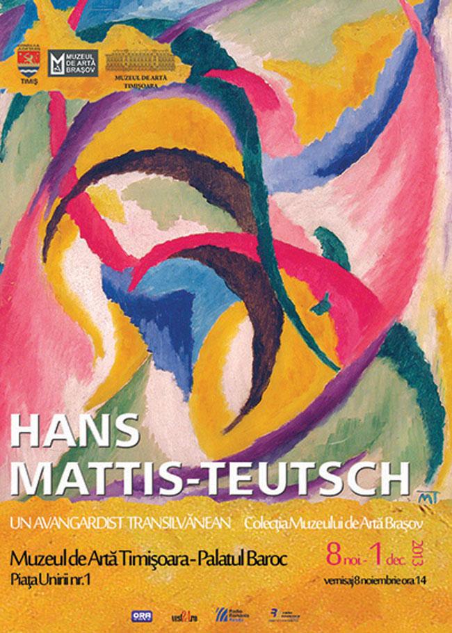 """""""Hans Mattis-Teutsch – Un avangardist transilvănean. Colecţia Muzeului de Artă Braşov"""" @ Muzeul de Artă Timișoara"""