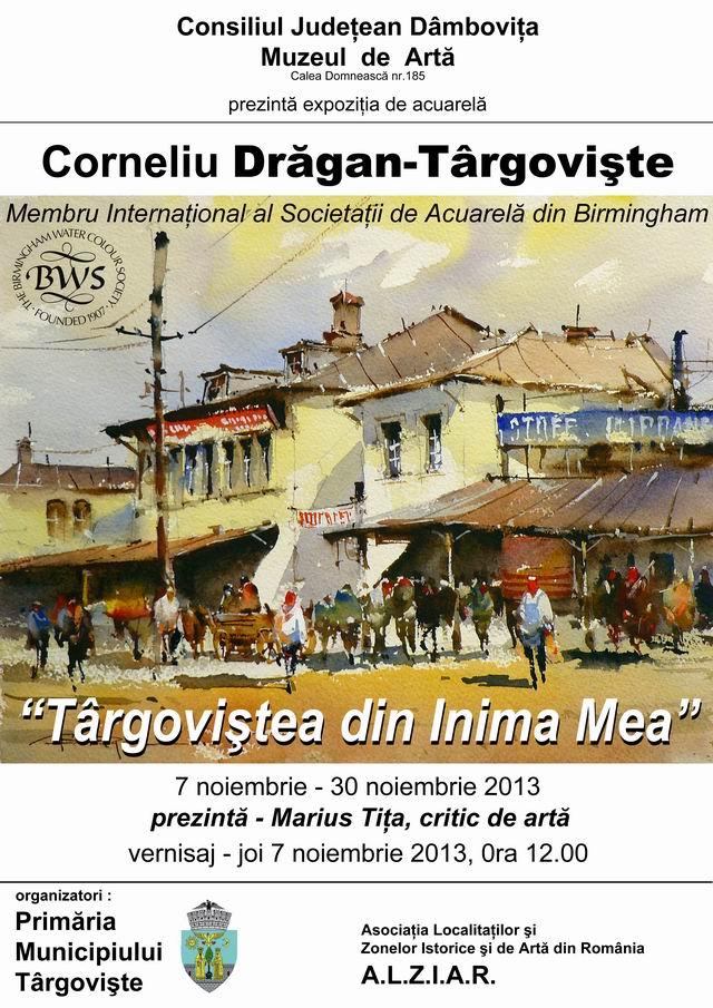 ,,TÂRGOVIŞTEA DIN INIMA MEA'' a artistului Corneliu Drăgan-Târgovişte.