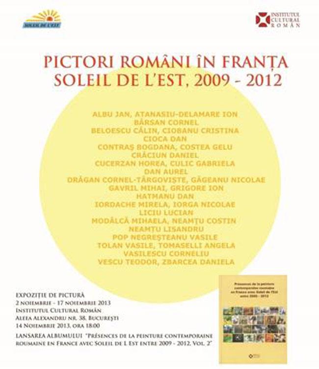 Soleil de L'Est 2009-2012, Pictori români în Franța: expoziție și lansare la Institutul Cultural Român