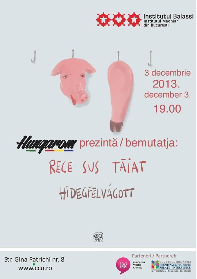 """HungaRomânisme – expoziția """"Rece sus tăiat"""""""