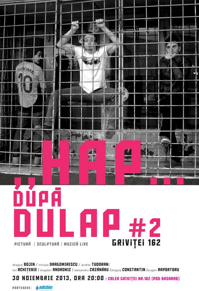 """""""HAP… DUPĂ DULAP #2"""" @ Calea Griviței, nr. 162, București"""
