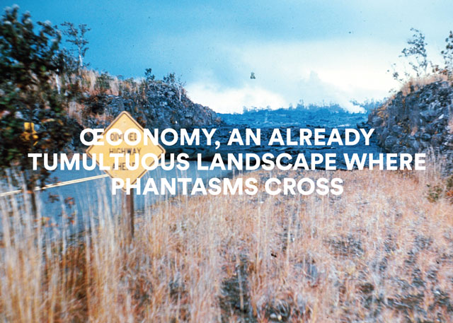 """œconomy, an already tumultuous landscape where phantasms cross"" @ Galeria Oberwelt, Stuttgart"