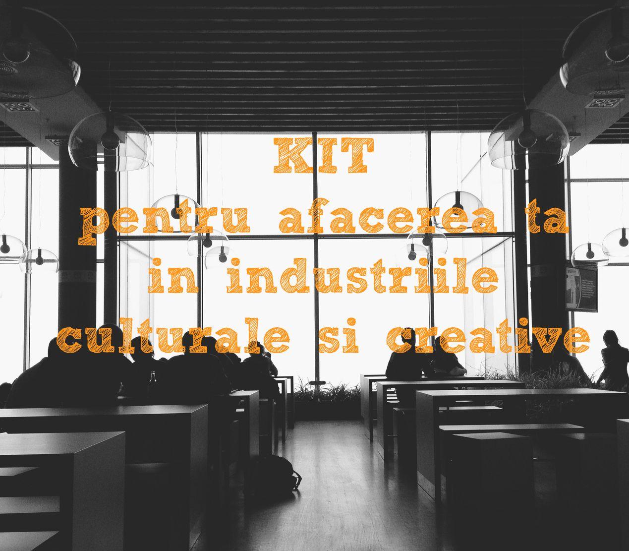 S-a lansat Kit-ul de Afaceri în Industrii Creative, un complex de instrumente de lucru pentru antreprenorii creativi din România