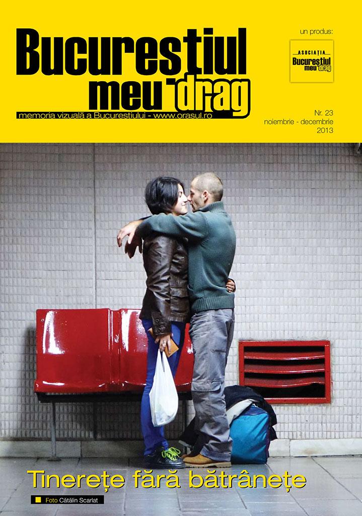 """Numarul 11/2013 al Revistei """"Bucureștiul meu drag"""" vă așteaptă să-l răsfoiți"""