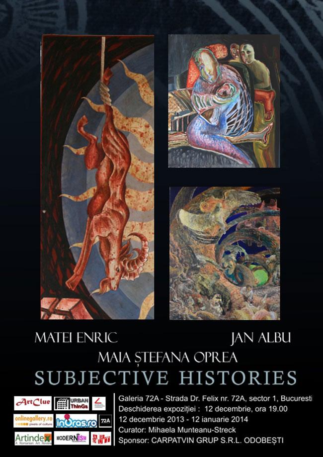 Subjective Histories – expoziție de grup – Matei Enric, Jan Albu, Maia Ștefana Oprea
