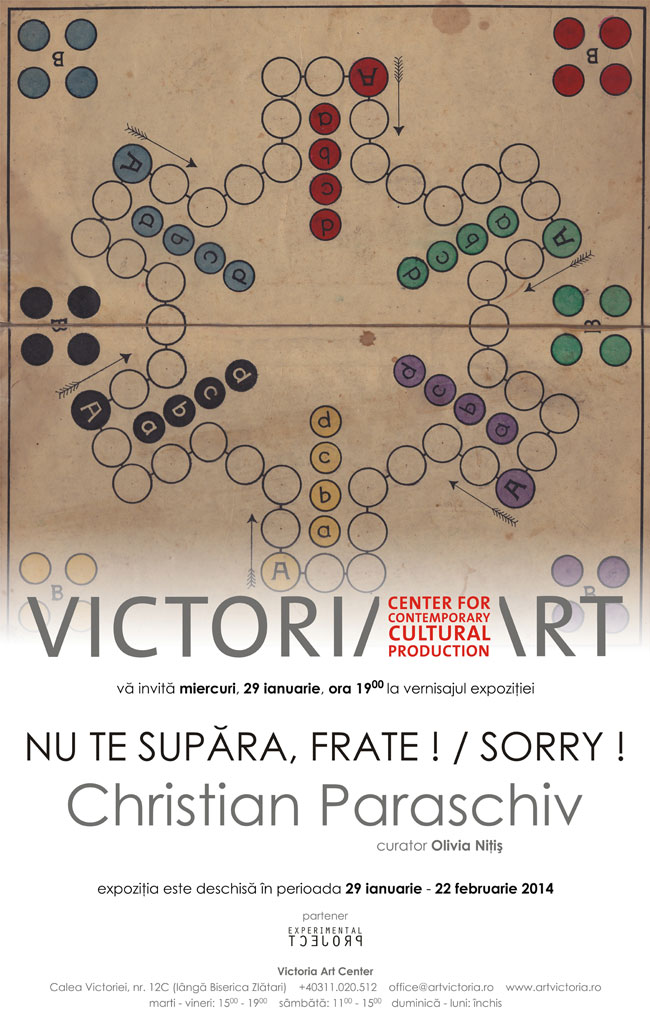 Christian Paraschiv, NU TE SUPARA, FRATE! / SORRY!  @ Victoria Art Center, București
