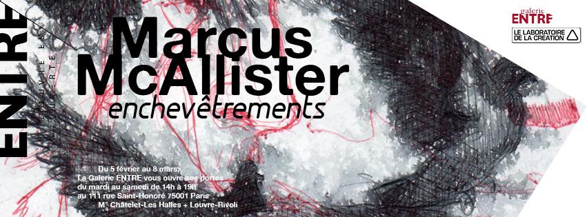 Marcus McAllister @ La galerie ENTRE