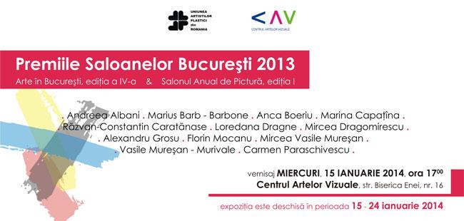 Premiile Saloanelor Bucureşti 2013, Salonul Anual de Pictură ediţia I-a @ Centrul Artelor Vizuale, București