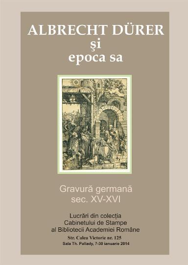 Expozitie Albrecht Dürer @ Biblioteca Academiei Romane