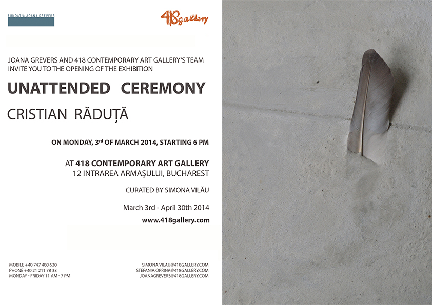 "Cristian Răduță, ""Unattended Ceremony"" @ 418 Contemporary Art Gallery, București"
