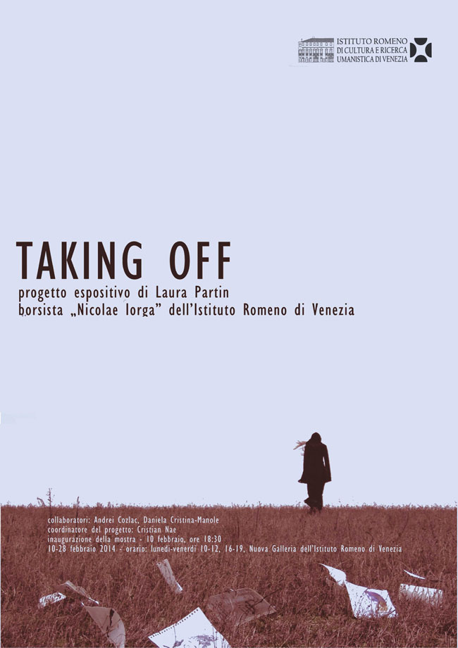 """Laura Partin """"Taking off"""" @ Noua Galerie a Institutului Român de la Veneţia"""