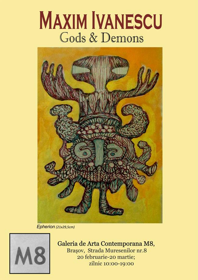 """Maxim Ivanescu, """"Gods and Demons"""" @ Galeria de artă contemporană M8, Brașov"""