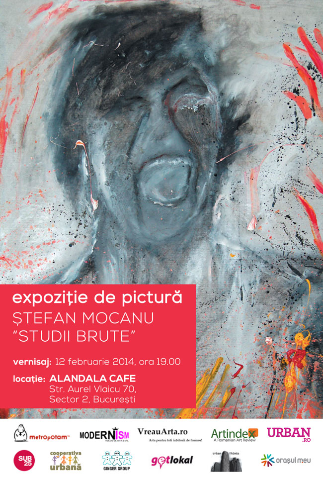 """Ștefan Mocanu """"Studii Brute"""" @ Alandala Cafe, București"""