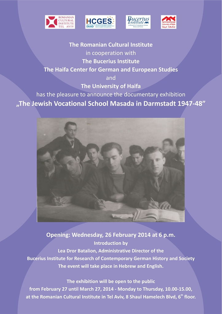 "Expoziția documentară ""The Jewish Vocational School Masada in Darmstadt 1947-48"" @ ICR Tel Aviv"