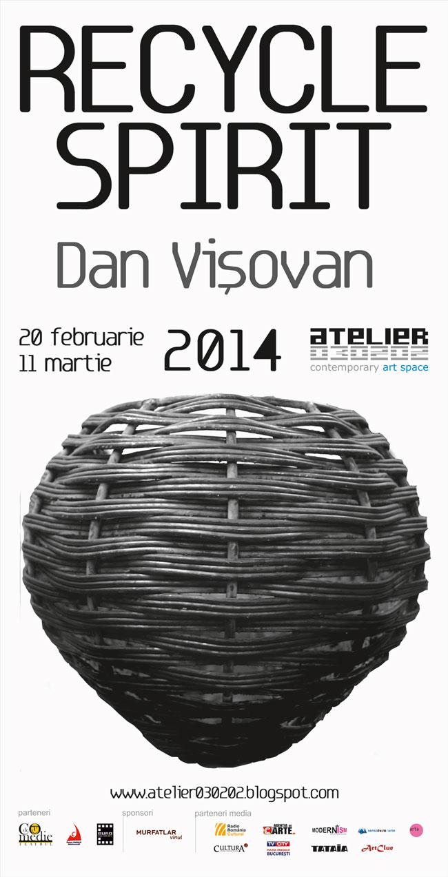 "Dan Vișovan ""Recycled Spirit"" @ ATELIER 030202, București"