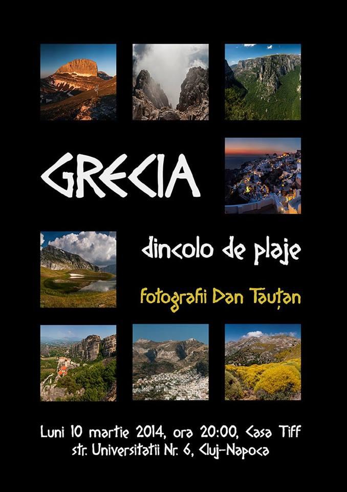 Dan Tăuţan – Grecia, dincolo de plaje @ Casa Tiff