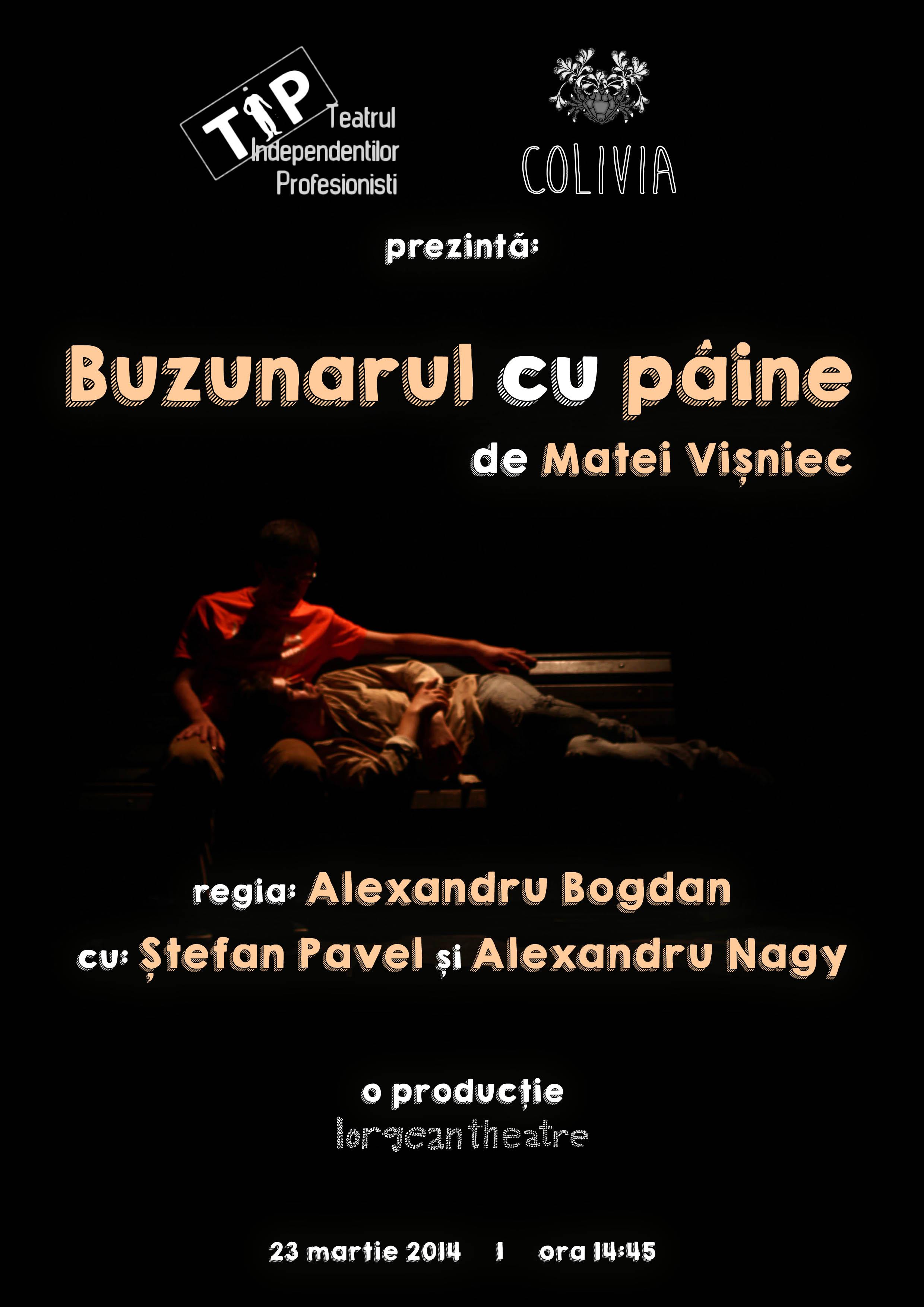 """""""Buzunarul cu pâine"""" după Matei Vişniec, la Colivia – Stagiunea cu final deschis, București"""