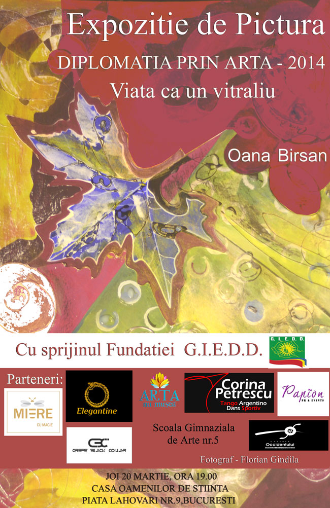"""Oana Birsan, """"Diplomația prin artă 2014, Viața ca un VITRALIU"""" @ Casa Oamenilor de Știință, București"""