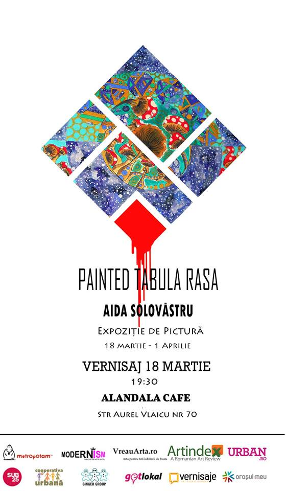 "Aida Solovastru ""Tabula Rasa"" @ Alandala Cafe, București"