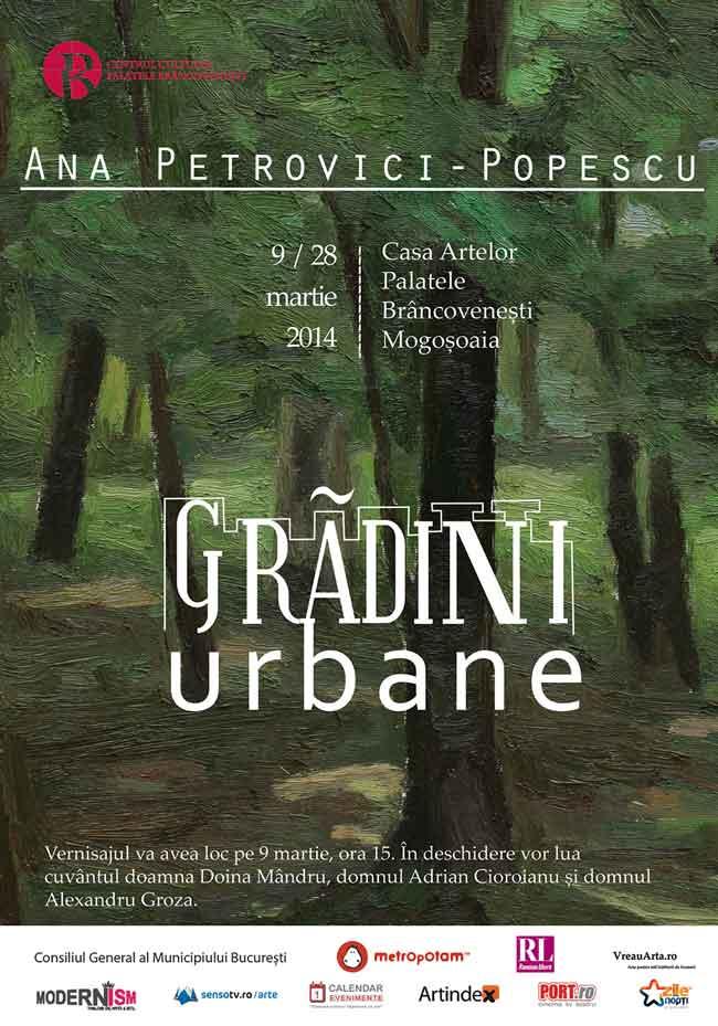 """Ana Petrovici Popescu, """"Grădini Urbane"""" @ Casa Artelor, Palatele Brâncovenești, Mogoșoaia"""