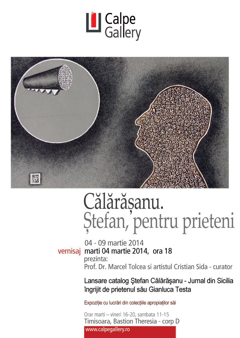 Călărășanu. Ștefan, pentru prieteni @ Calpe Gallery, Timișoara