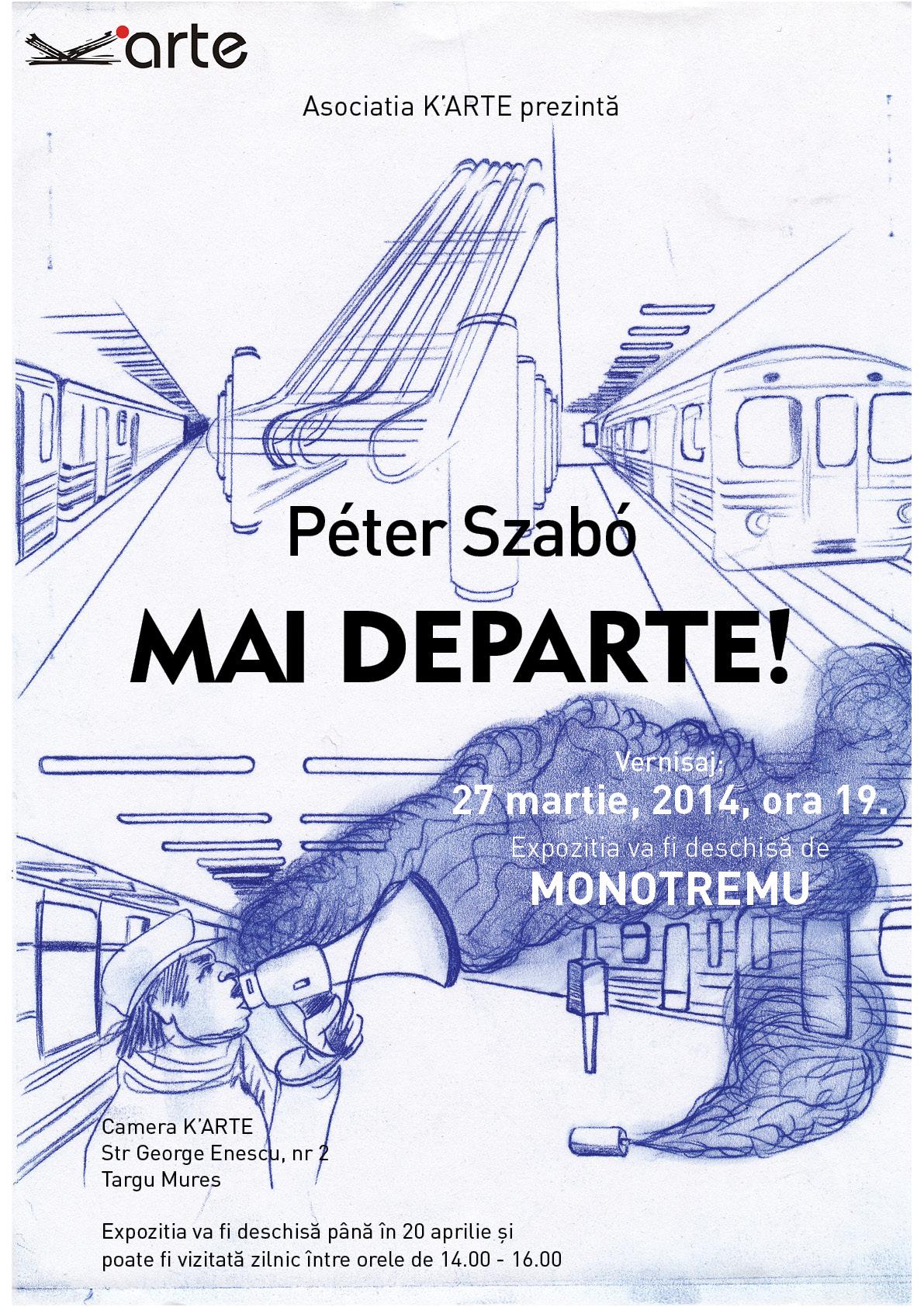 """Expoziție Péter Szabó """"MAI DEPARTE!"""" @ Camera K'ARTE, Tîrgu Mureș"""