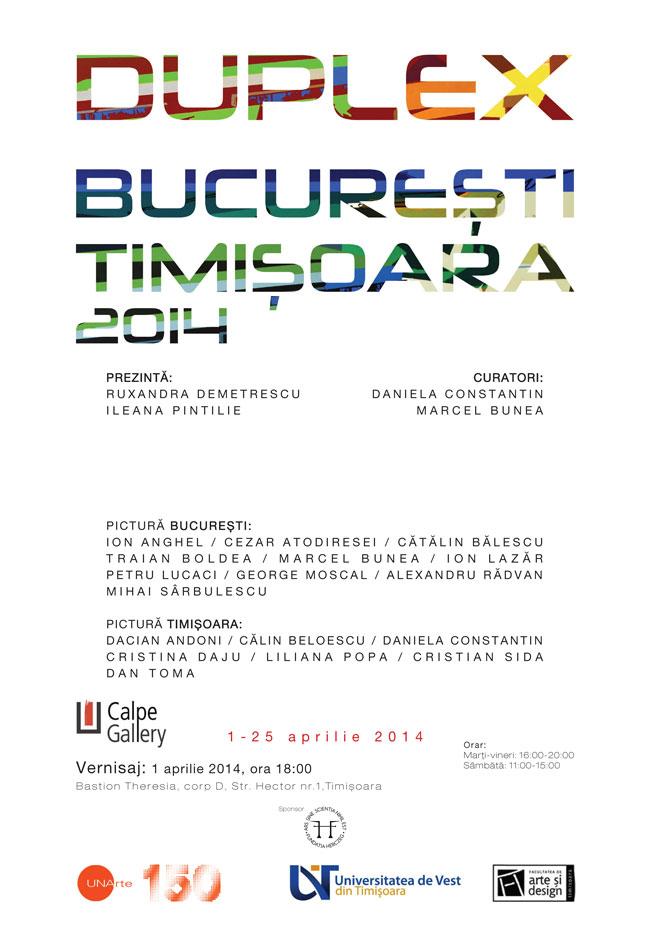 DUPLEX BUCUREȘTI TIMIȘOARA 2014 @ Calpe Gallery, Timișoara