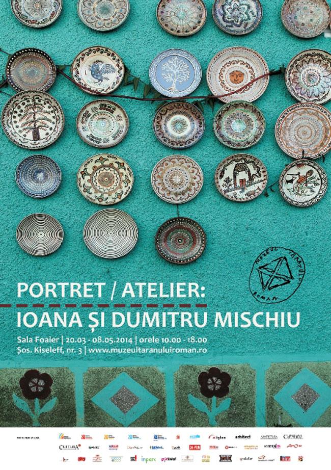 Portret / Atelier. Ioana și Dumitru Mischiu @ Muzeul Național al Țăranului Român