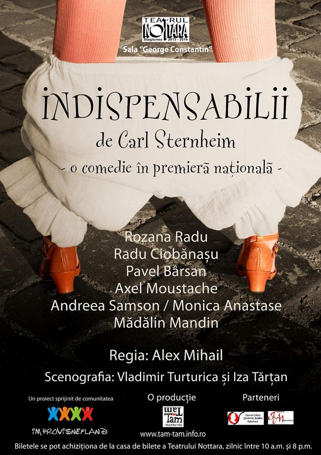 INDISPENSABILII – O comedie în premieră naţională @ Teatrul Nottara, Bucureşti