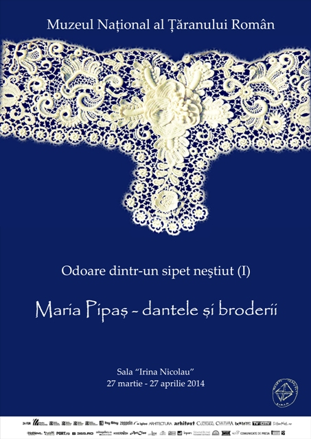 MARIA PIPAȘ – dantele și broderii @ Muzeul Național al Țăranului Român