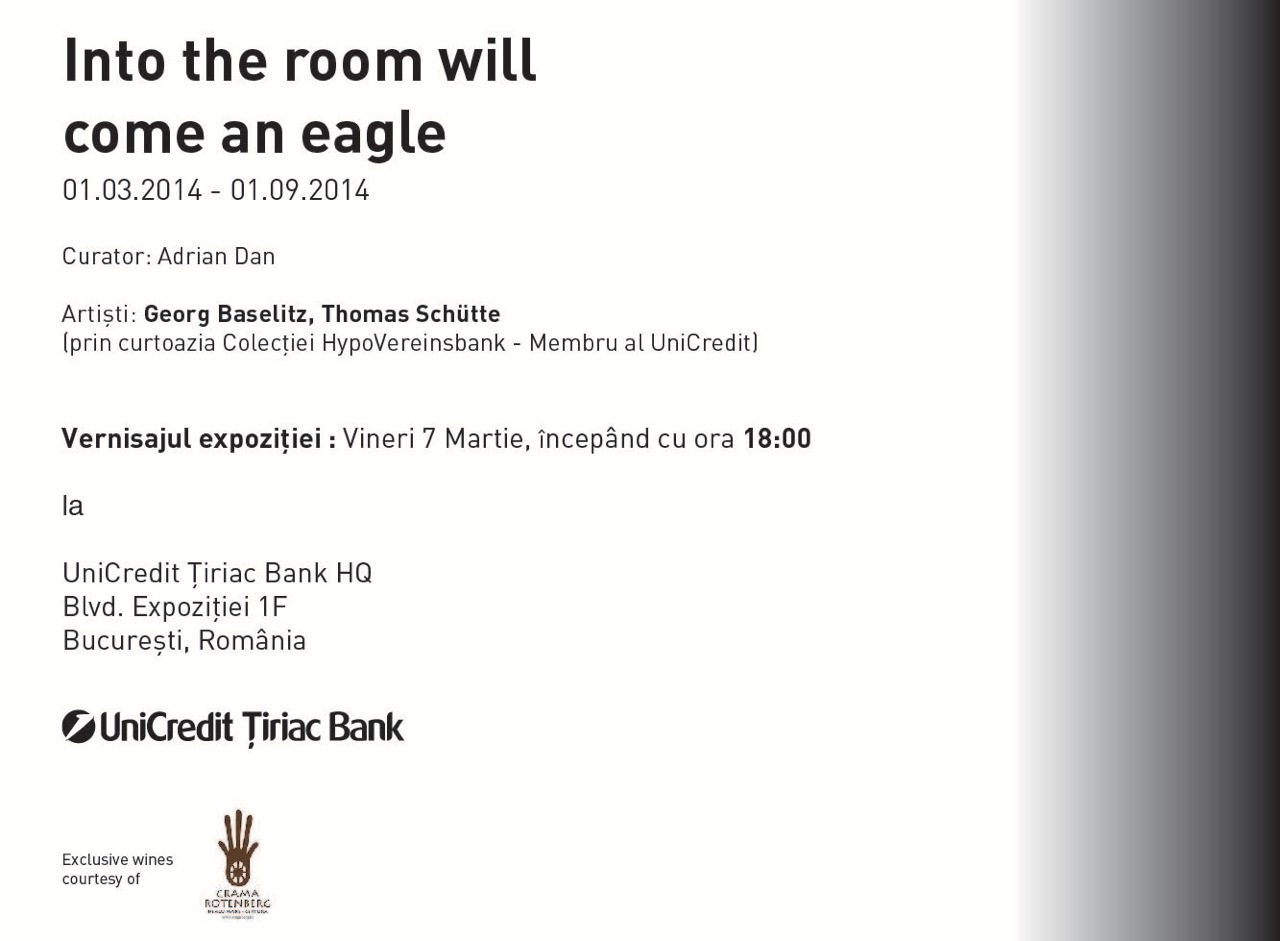 """Into the room will come an eagle"" @ UniCredit Țiriac Bank, București"