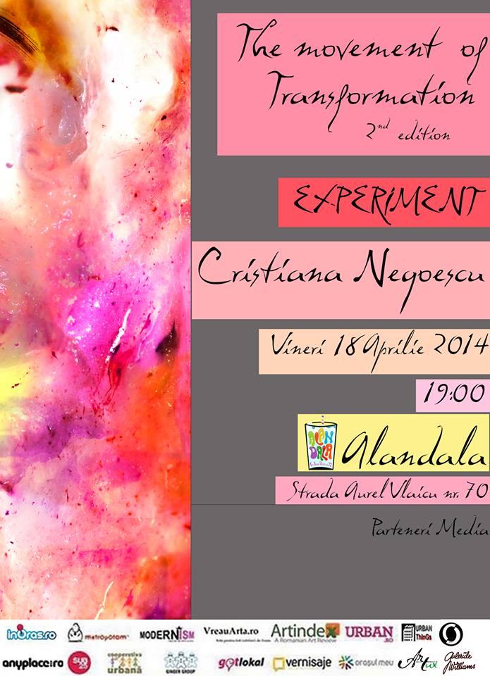"""Cristiana Cott Negoescu, """"The Movement of Transformation second edition"""" @ Alandala Cafe, București"""