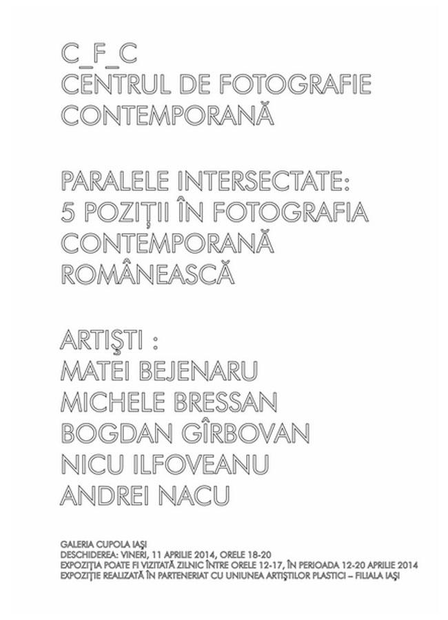 Paralele intersectate: 5 poziții în fotografia contemporană romanească @ Galeria CUPOLA Iași