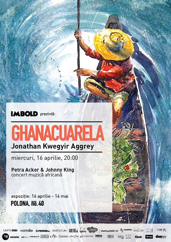 "Jonathan Kwegyir Aggrey ""GHANACUARELA"" @ Imbold, Galeria, București"