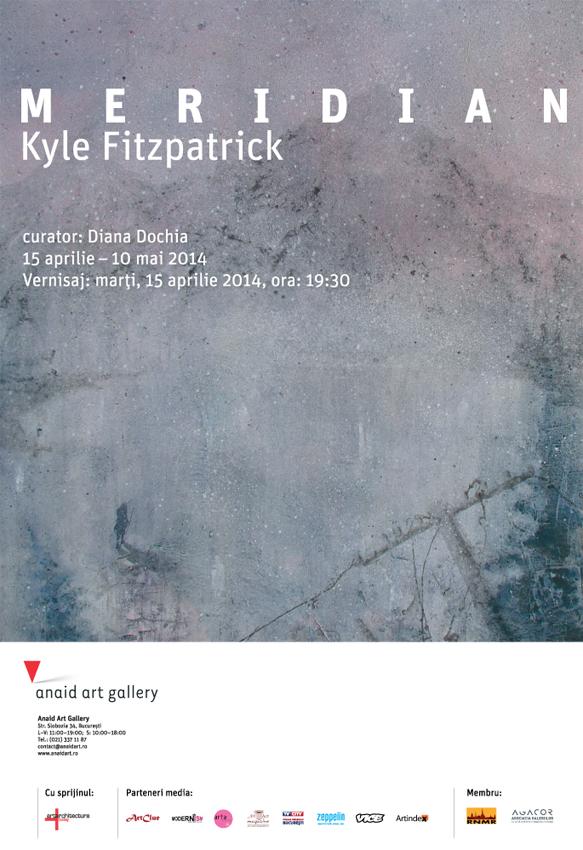 "Kyle Fitzpatrick ""Meridian"" @ Anaid Art Gallery, București"