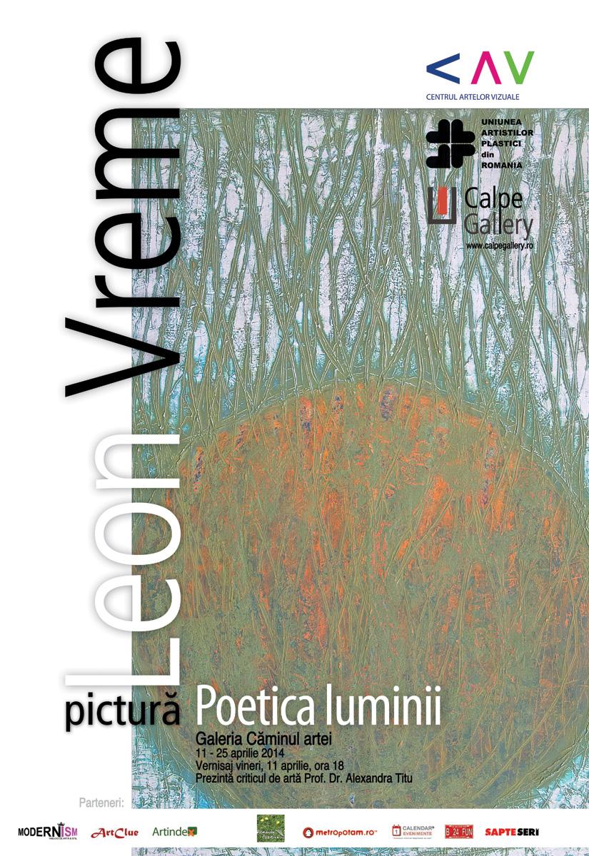 """Pictură Leon Vreme """"Poetica luminii"""" la Galeriile Căminul Artei, Bucureşti"""