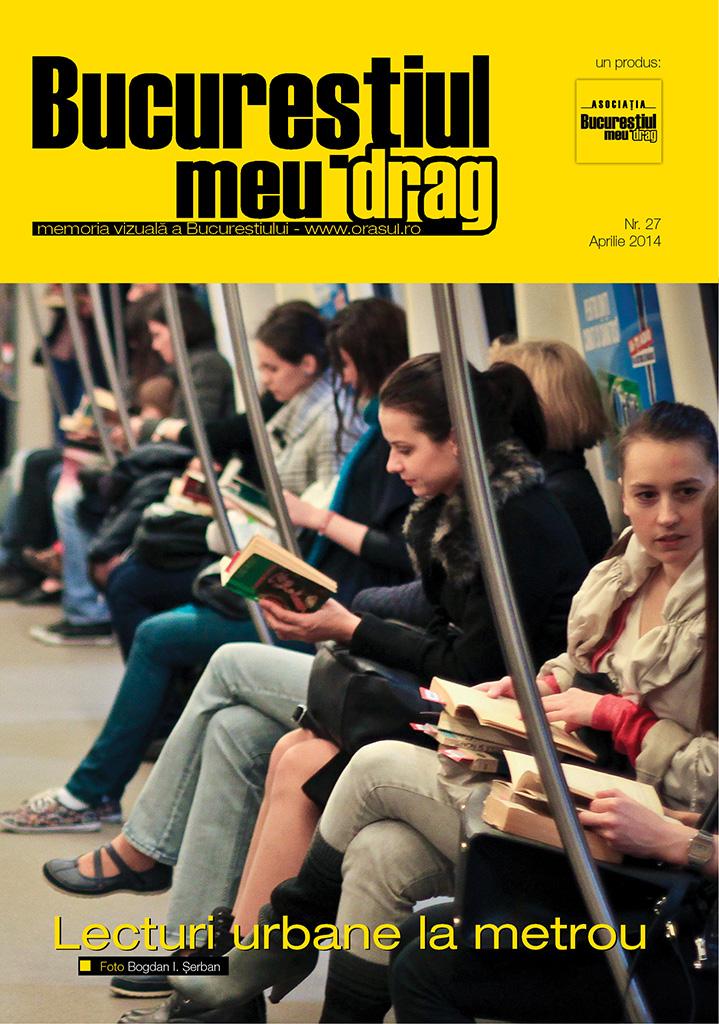 """Revista """"Bucureștiul meu drag"""" aprilie 2014"""