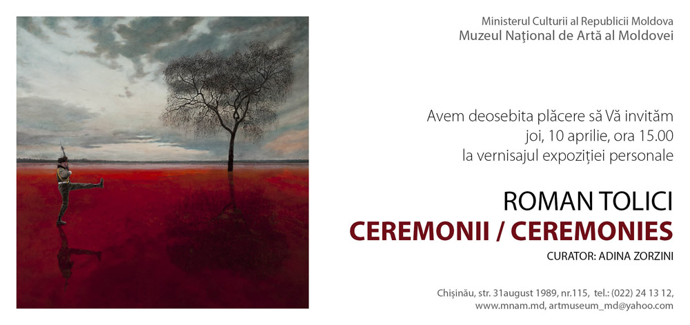 """Roman TOLICI """"Ceremonii/Ceremonies"""" @ Muzeul Naţional de Artă al Moldovei, Chişinău"""