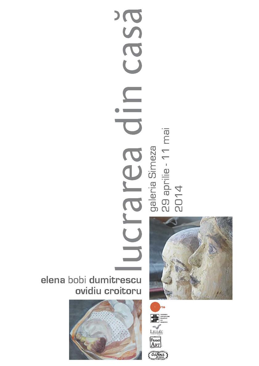 """Ovidiu Croitoru şi Elena Dumitrescu –  grafică şi sculptură """"Lucrarea din casă"""" @ Galeria """"Simeza"""", București"""