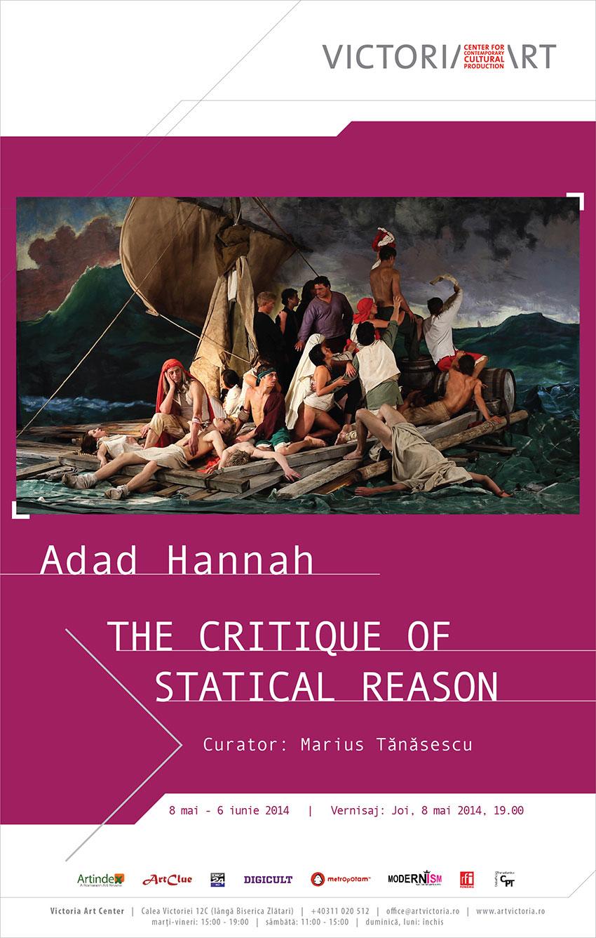 Adad Hannah, THE CRITIQUE OF STATICAL REASON @ Victoria Art Center, București