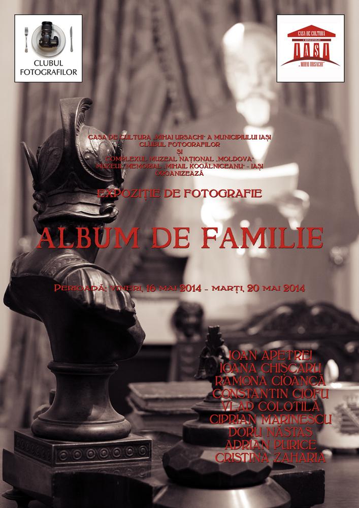 """Expoziţie de fotografie """"Album de familie"""" @  Muzeul Memorial """"Mihail Kogălniceanu"""" din Iaşi"""