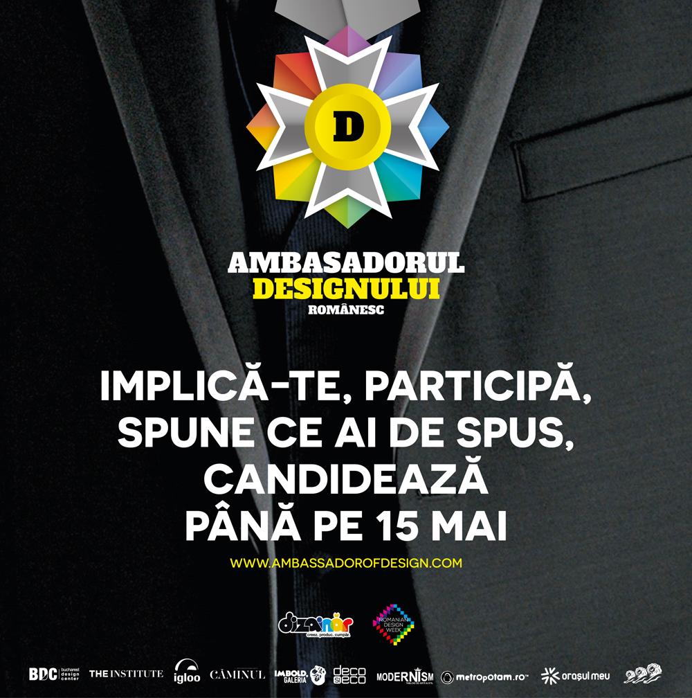 Cine va fi Ambasadorul Designului Românesc?