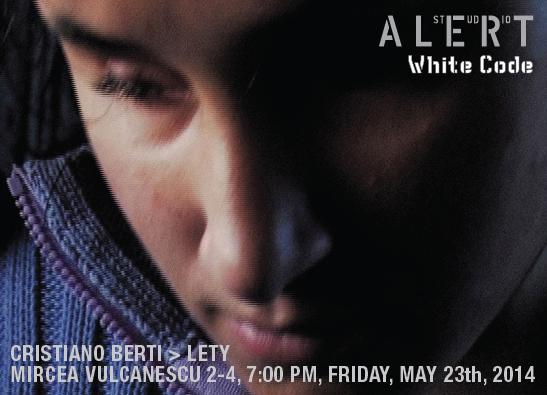 "Cristiano Berti ""Lety"" @ ALERT studio, București"
