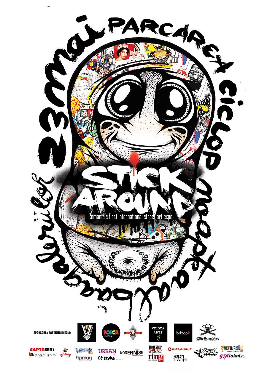 Stick Around – Prima expoziție internațională de Street Art din România