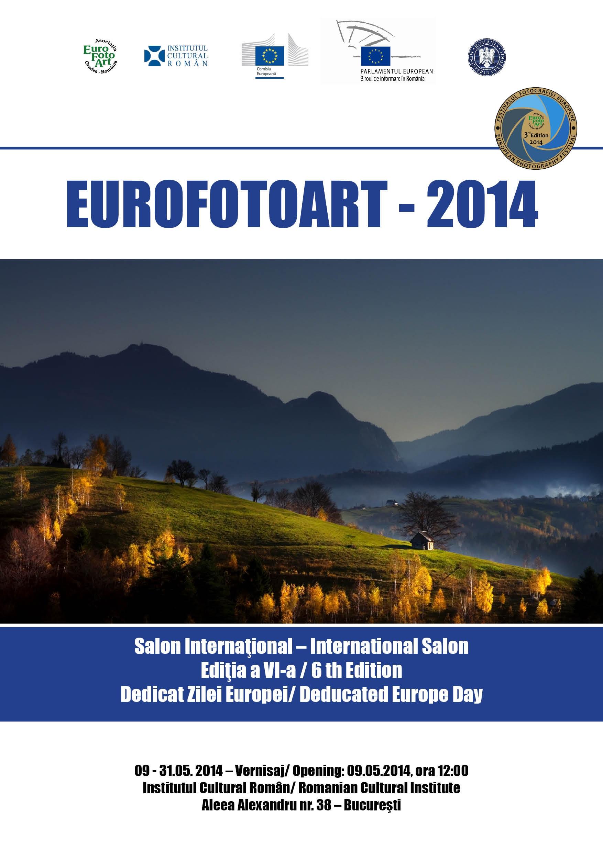 """Salonul Internaţional """"Eurofotoart"""" și Festivalul European de Fotografie"""