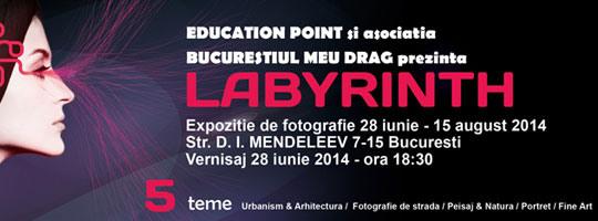 """EXPOZITIA DE FOTOGRAFIE """"LABYRINTH"""""""
